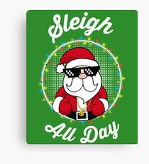 Sleigh All Day Canvas Print