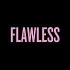 Flawless by karaalanab