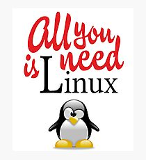 Geek Nerd - All you need is linux love Photographic Print
