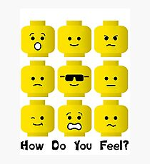 'How Do You Feel?' by Customize My Minifig  Photographic Print