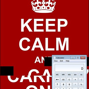 Keep calm and.. Calc! by Ange4771