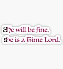 She is a Time Lord Sticker