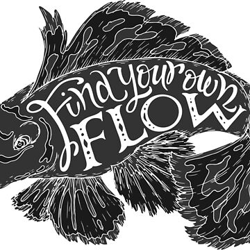"""Find your flow"" typography poster by Umi-ko"