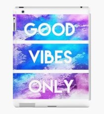 Cool Awesome Designs- GOOD VIBES ONLY iPad Case/Skin