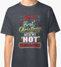 First Christmas With Hot New Fiance Engaged Couple Classic T-Shirt