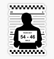 Rude Boy Gotta Jail Sticker