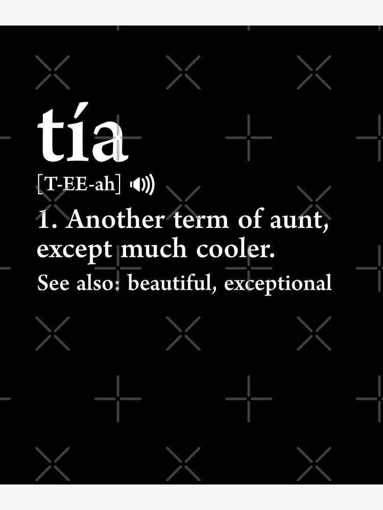 Tia Definition Funny Gift For Spanish Aunt Auntie   Photographic Print