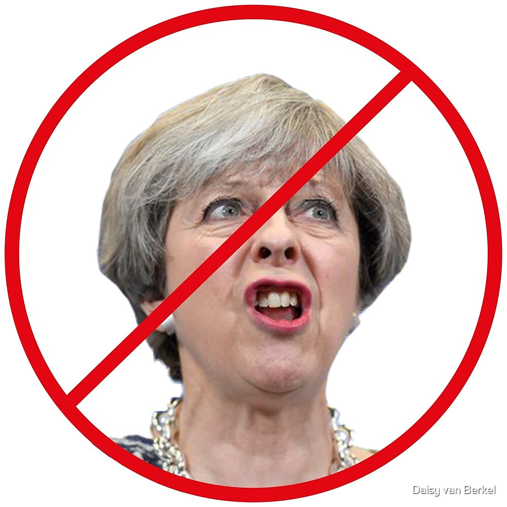 Ban Theresa May by Daisy van Berkel