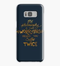 My Philosophy is that Worrying means you Suffer Twice Typography (Gold Version) Samsung Galaxy Case/Skin