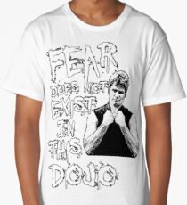 Fear does not Exist in this dojo Long T-Shirt