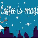 Coffee is Magic, Bewitched TV  by Stxradley