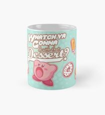 Whatch'ya Gonna Do With That Dessert? Mug