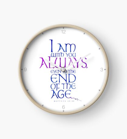 I Am With You Always Clock