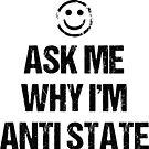 Anti State Smile by lewisliberman