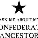 Confederate Ancestor by keytesvillemerc