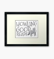 Howling good reads  Framed Print