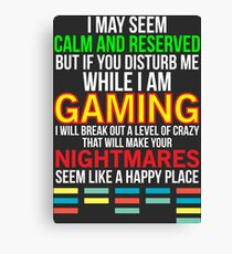 Funny Hilarious Gaming Gift T-shirt Canvas Print