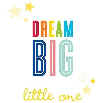 DREAM BIG QUOTE modern typography bright colors by edgeplus