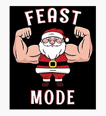 Santa Feast Mode  Christmas  Dinner Table Beast  Gym Workout  Merry Fitmas Ho Ho  Fitness Weights T-Shirt Sweater Hoodie Iphone Samsung Phone Case Coffee Mug Tablet Case Gift Photographic Print