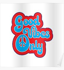 Good Vibes Only - 60s Posters Typography Hippie Music Text Design  Poster