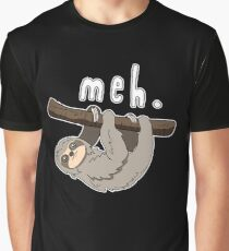 Sloth  Meh  Sarcastic Geek  Funy Attitude  Animal Spirit  College Life T-Shirt Sweater Hoodie Iphone Samsung Phone Case Coffee Mug Tablet Case Gift Graphic T-Shirt