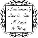 Simultaneous Love & Hate by LorraineRenee