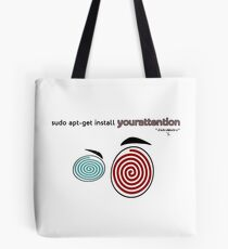 Your attention, please (Colv) Tote Bag