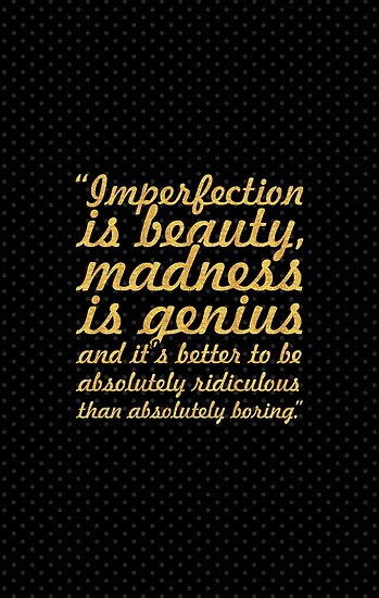 """Imperfection is beauty... """"Marlyn Monroe"""" Inspirational Quote by Powerofwordss"""
