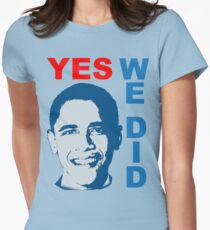YES WE DID Obama Victory T-shirt T-Shirt