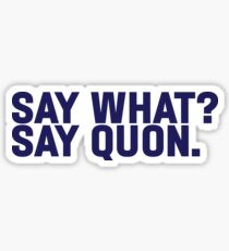 Say What? Saquon. Sticker