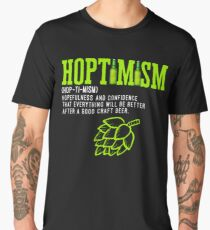 Best Selling Hoptimist with A Hoptimism Craft Beer Men's Premium T-Shirt