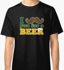 I mustache you for a beer Classic T-Shirt