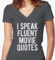 I Speak Fluent Movie Quotes Women's Fitted V-Neck T-Shirt