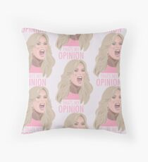 Tamra Judge: Thats My Opinion Throw Pillow
