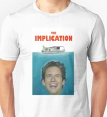The Implication Unisex T-Shirt