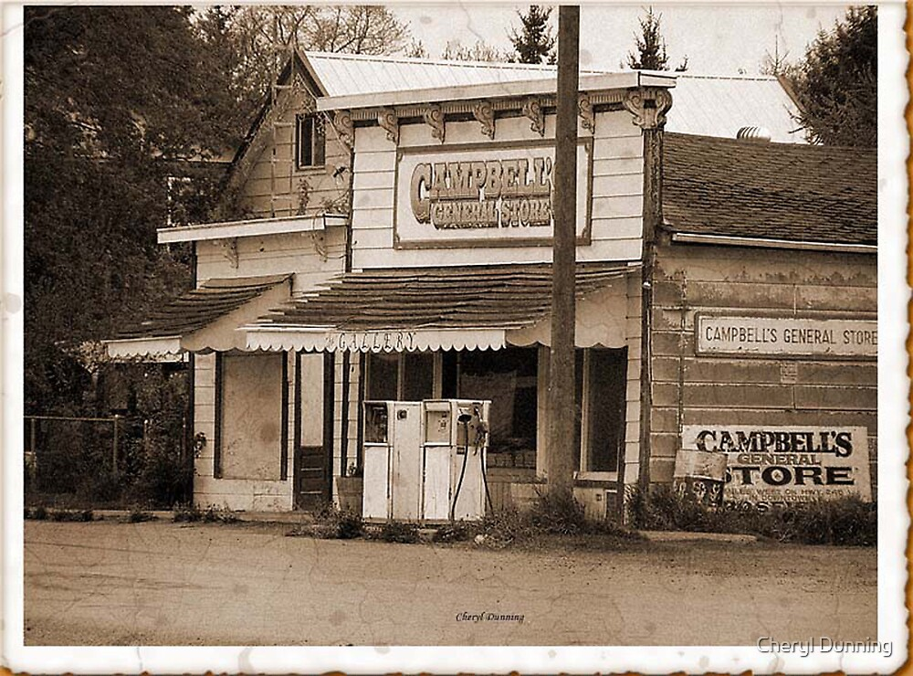 Campbell's General store by Cheryl Dunning
