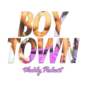 Boy Town Podcast by cragnoters