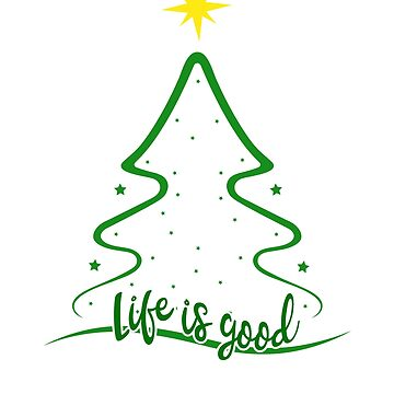 Xmas Life is Really Good Christmas Tree Silhouette T-Shirt by lillylensky