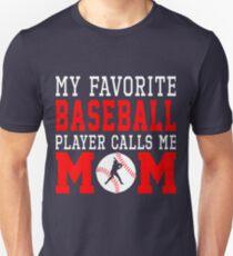 9939e4fc My Favorite Baseball Player Calls Me Mom Shirt Hoodie Gift Slim Fit T-Shirt