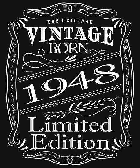 Vintage Born 1948 Limited Edition