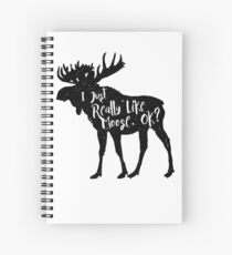 I Just Really Like Moose, Ok? Funny Moose Lover Shirts Gifts Spiral Notebook