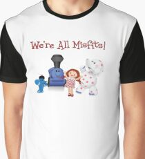 We're All Misfits! Graphic T-Shirt
