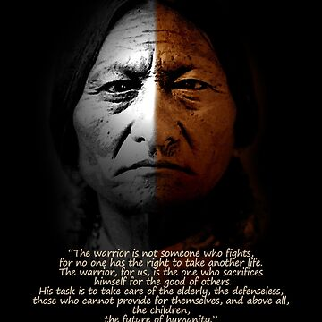 Sitting Bull Warrior quote. Poster by Irisangel