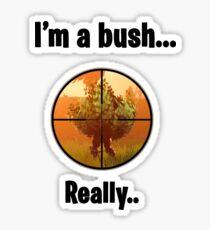 Fortnite Bush Sticker