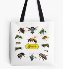 Antisocials! A honeybee surrounded by non-social bees! Tote Bag