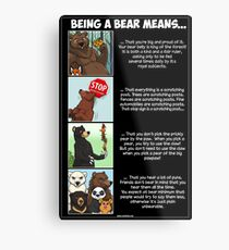 Being a Bear Means... Metal Print