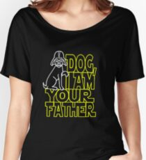 Dog I am Your Father Women's Relaxed Fit T-Shirt