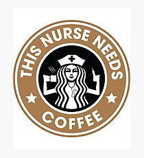 This Nurse Needs Coffee Registered Nurse Funny Gifts Photographic Print