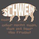 Schwein - oder nicht sein by NafetsNuarb
