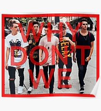Why Don't We Boys Poster